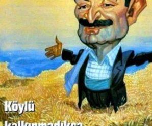 """KÖYLÜ MİLLETİN EFENDİSİDİR"" SÖZÜNÜN ESİN KAYNAĞI"