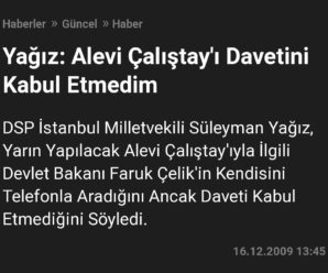 ALEVİLER'İN OYLARINA İHTİYAÇLARI VARMIŞ!